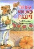 The Bear Who Loved Puccini