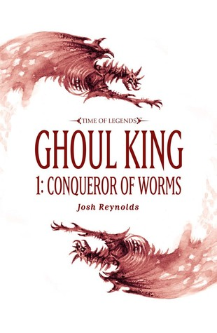 Ghoul King Part I: Conqueror of Worms