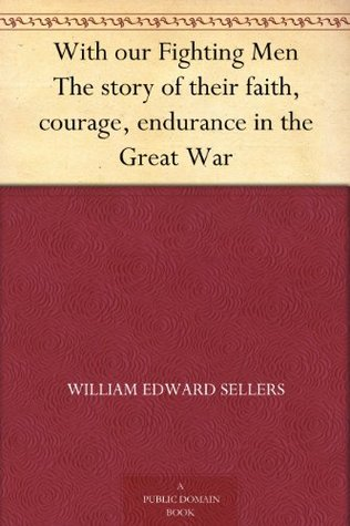 With our Fighting Men The story of their faith, co...