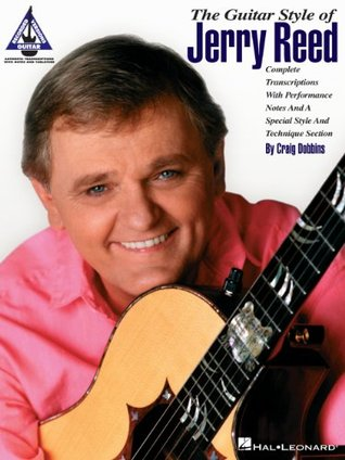 The Guitar Style of Jerry Reed (Guitar Recorded Ve...