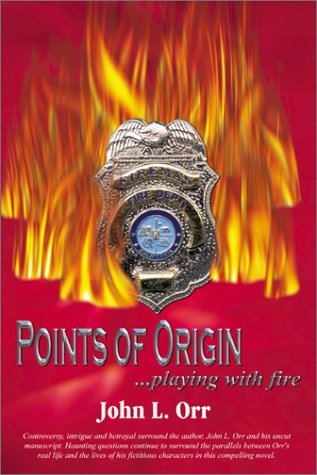 Points of Origin: Playing With Fire
