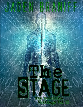 The Stage (The Rebellion Writings Trilogy #2)