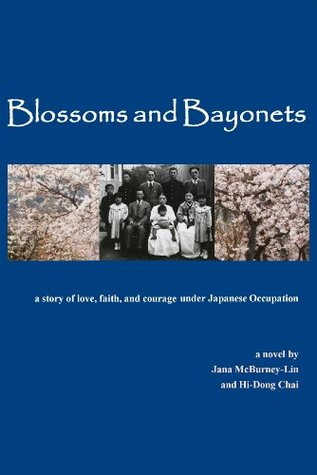 Blossoms and Bayonets: A Story of Love, Faith and ...