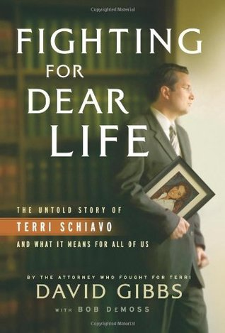 Fighting for Dear Life: The Untold Story of Terri ...