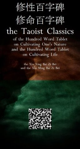 The Hundred Word Tablet on Cultivating One's Natur...