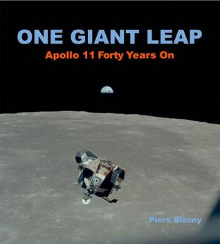 One Giant Leap: Apollo 11 Forty Years On