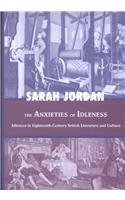The Anxieties of Idleness: Idleness in Eighteenth-...