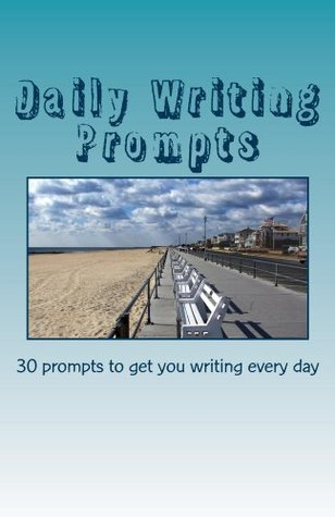 Daily Writing Prompts: 30 prompts to get you writi...