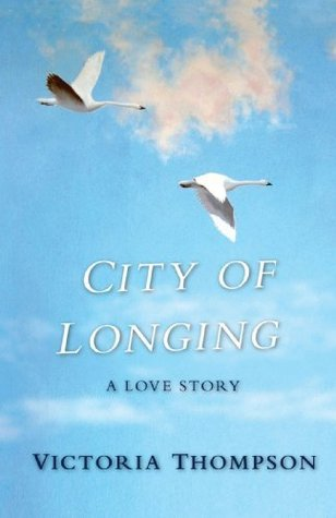 City of Longing: A Love Story