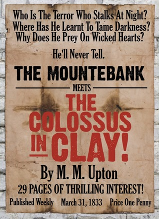 The Colossus in Clay: A Mountebank Mystery (Year o...