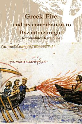 Greek Fire and Its Contribution to Byzantine Might...