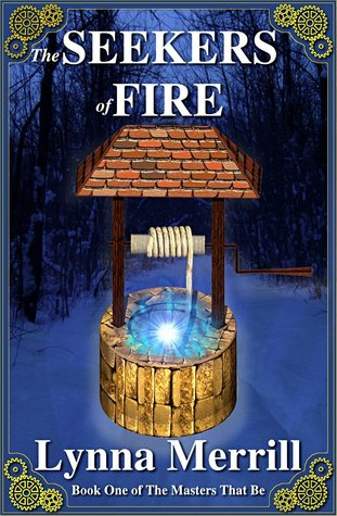 The Seekers of Fire: Book One of The Masters That ...