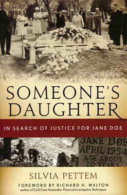 Someone's Daughter: In Search of Justice for Jane ...