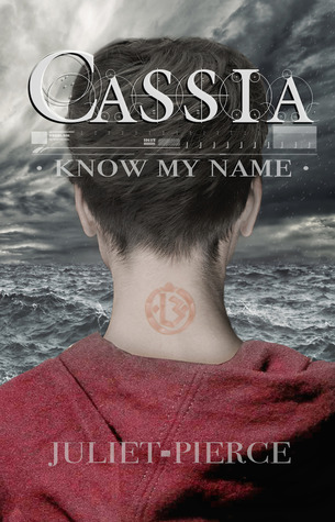 Cassia: Know My Name (The Cassia Trilogy, #1)