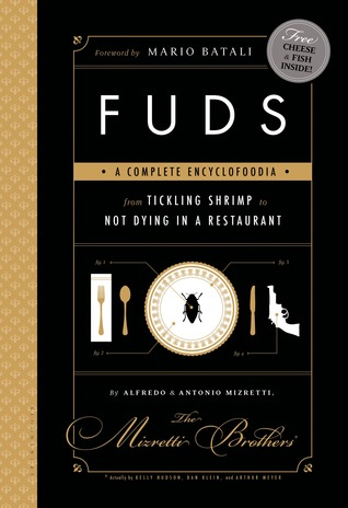 FUDS: A Complete Encyclofoodia from Tickling Shrim...