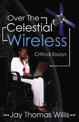 Over the Celestial Wireless