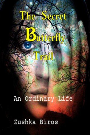 The Secret Butterfly Trail: Volume 2 (An Ordinary ...