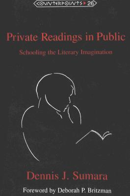 Private Readings in Public: Schooling the Literary...