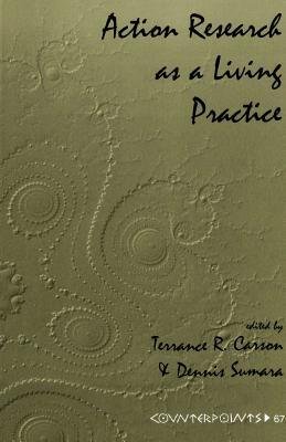 Action Research as a Living Practice