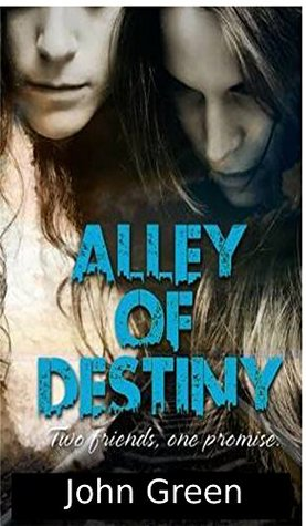 Alley of Destiny (The Beginning Book 1)