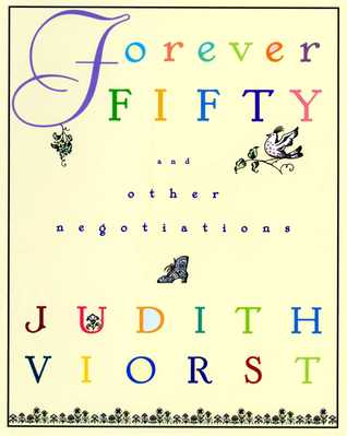 Forever Fifty and Other Negotiations