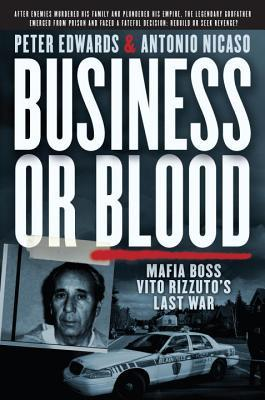 Business or Blood: Vito Rizzuto's Fight for Reveng...