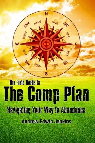 The Field Guide to the Comp Plan: Navigating Your ...