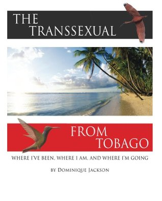 The Transsexual From Tobago.(Revised)
