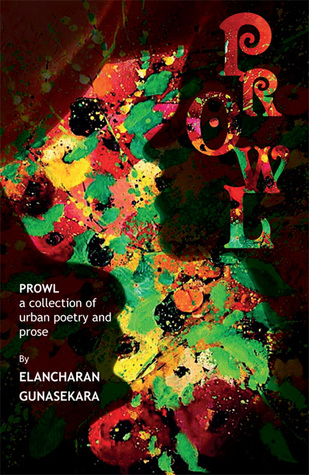 Prowl- A Collection of Urban Poetry and Prose
