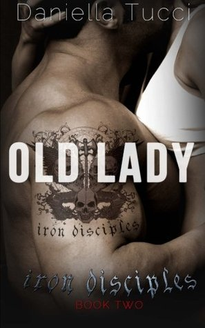 Old Lady (Iron Disciples Book 2) (Volume 2)
