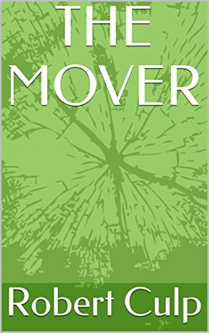 THE MOVER (LEGENDS OF THE LOST Book 1)