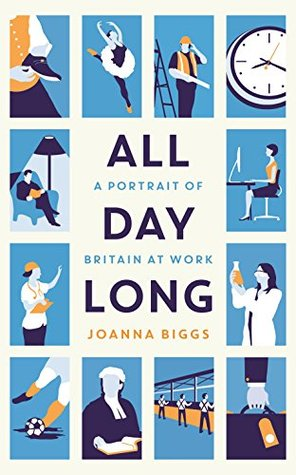 All Day Long: A Portrait of Britain At Work