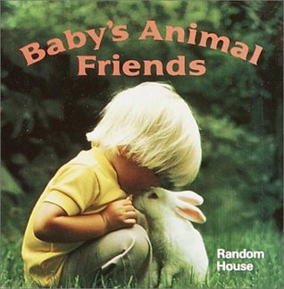 Baby's Animal Friends (A Chunky Book)