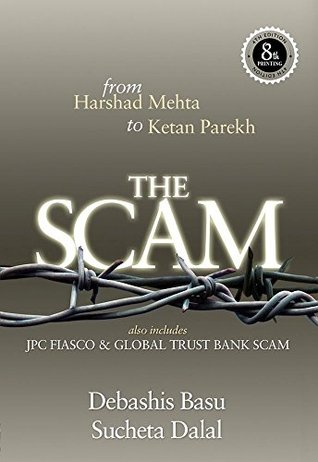 THE SCAM: from Harshad Mehta to Ketan Parekh Also ...
