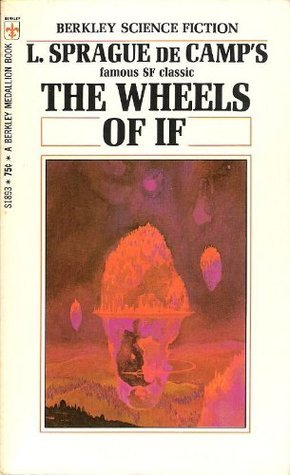 The Wheels Of If And Other Science-Fiction