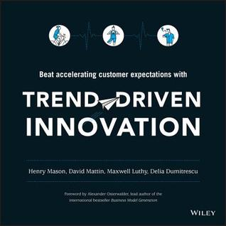 Trend-Driven Innovation: Beat Accelerating Custome...