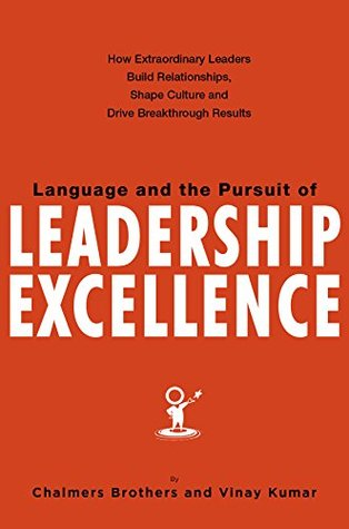 Language and the Pursuit of Leadership Excellence:...