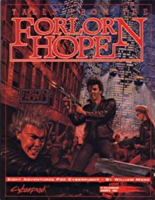 Tales from the Forlorn Hope; Eight Adventures for ...