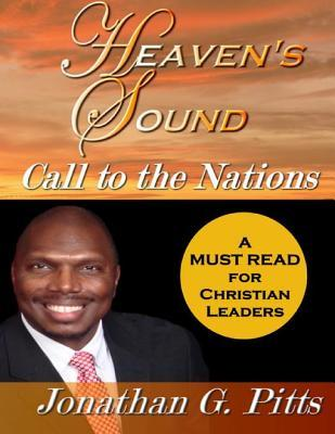 Heaven's Sound: Call to the Nations
