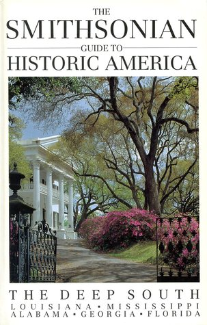 The Smithsonian Guide to Historic America: The Dee...