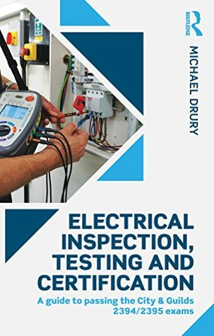 Electrical Inspection, Testing and Certification: ...
