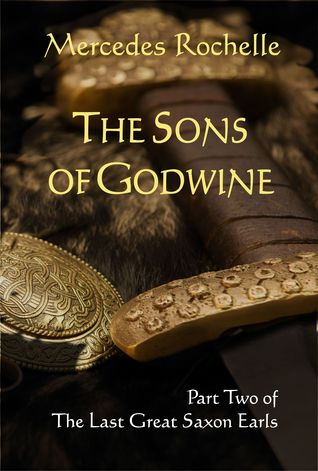 The Sons of Godwine (The Last Great Saxon Earls #2...