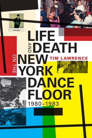 Life and Death on the New York Dance Floor, 1980�...