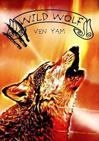 Wild wolf (Wolves chronicles t. 2)