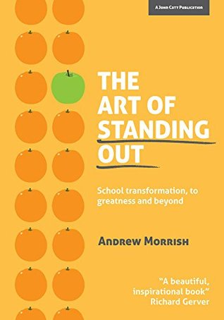 The Art of Standing Out: School Transformation, to...