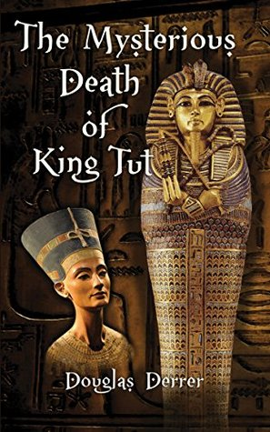 The Mysterious Death of King Tut (The Adventures T...