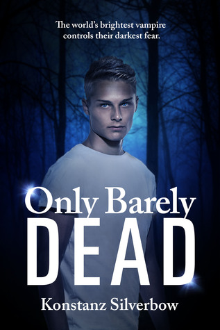 Only Barely Dead (Only #2)