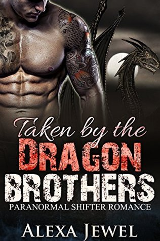 Taken by the Dragon Brothers