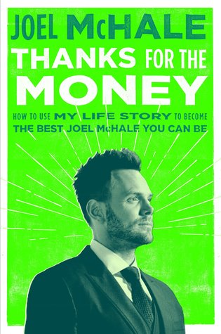 Thanks for the Money: How to Use My Life Story to ...