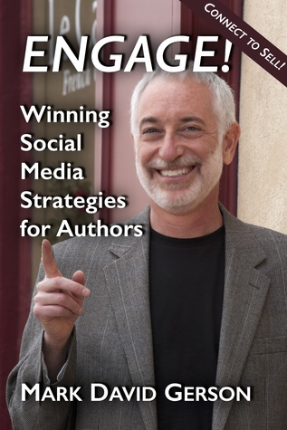 Engage! Winning Social Media Strategies for Author...